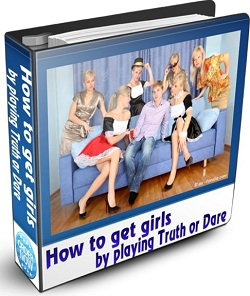 How to Get Girls to Play Truth or Dare Ebook