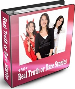 Get 150+ Truth or Dare Stories by telling us your best party moment