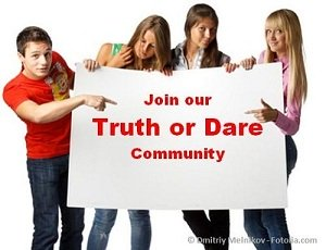 join truth or dare community by signing up to our newsletter